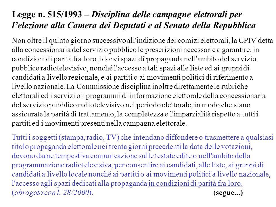 Legge n. 515/1993 – Disciplina delle campagne elettorali per l'elezione alla Camera dei Deputati e al Senato della Repubblica