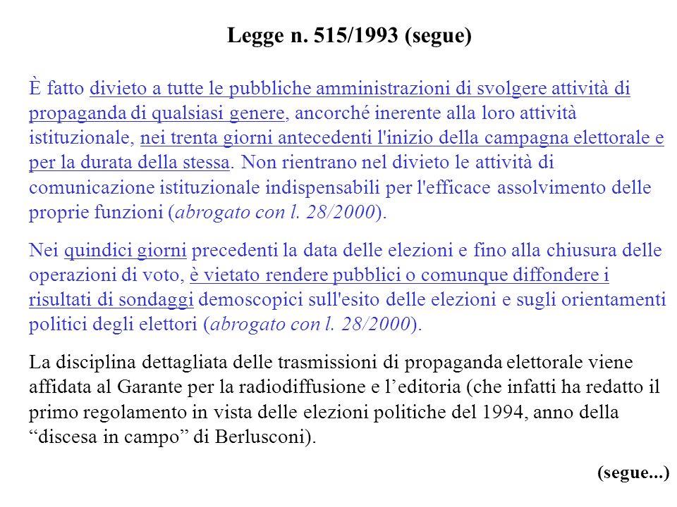 Legge n. 515/1993 (segue)