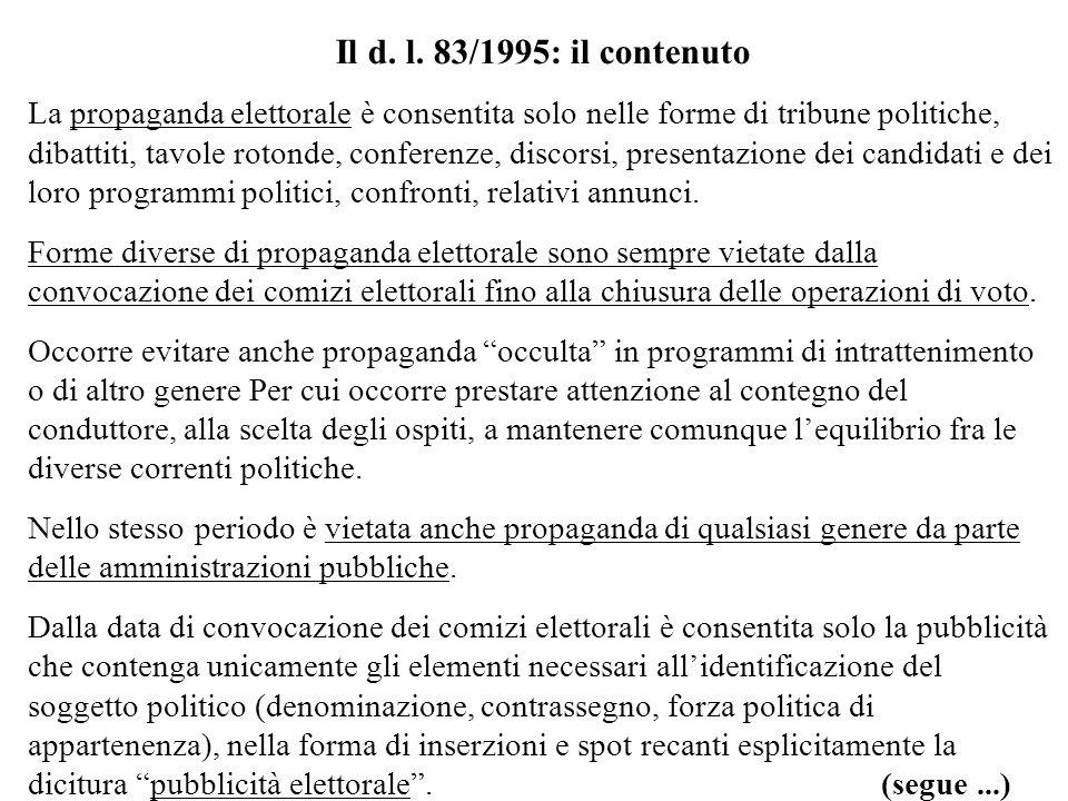 Il d. l. 83/1995: il contenuto