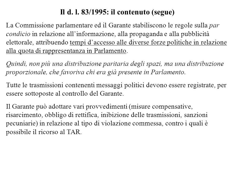 Il d. l. 83/1995: il contenuto (segue)