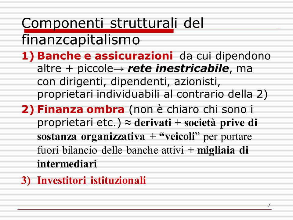 Componenti strutturali del finanzcapitalismo