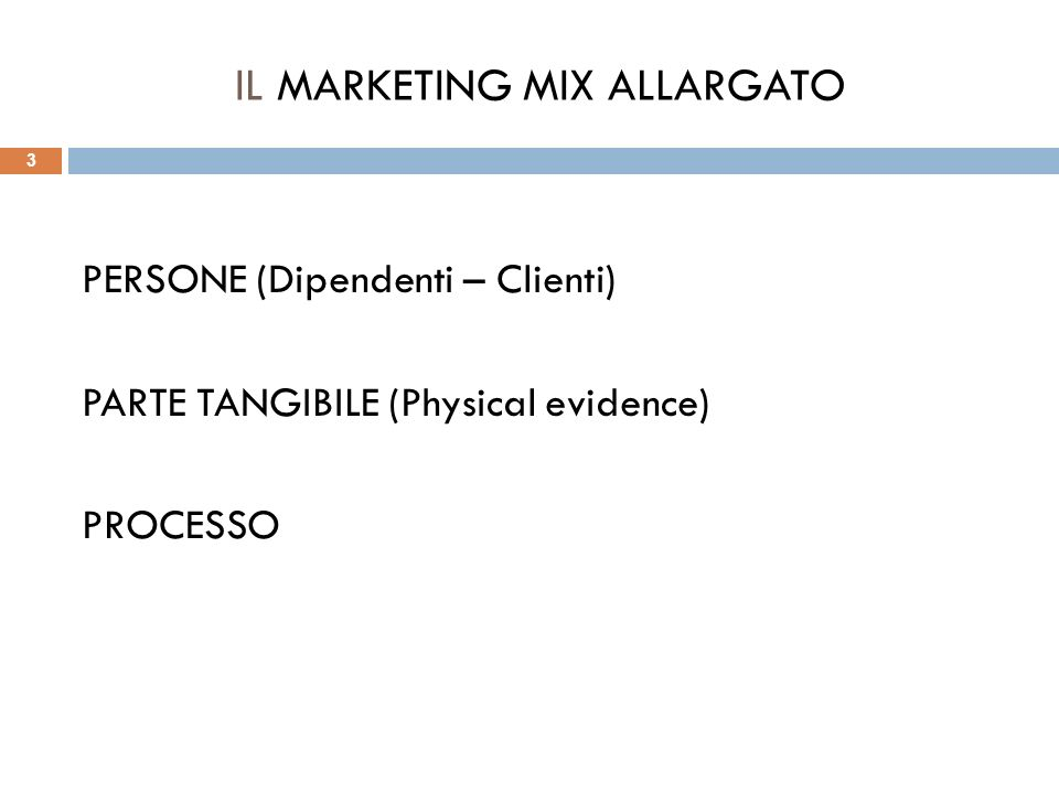 IL MARKETING MIX ALLARGATO