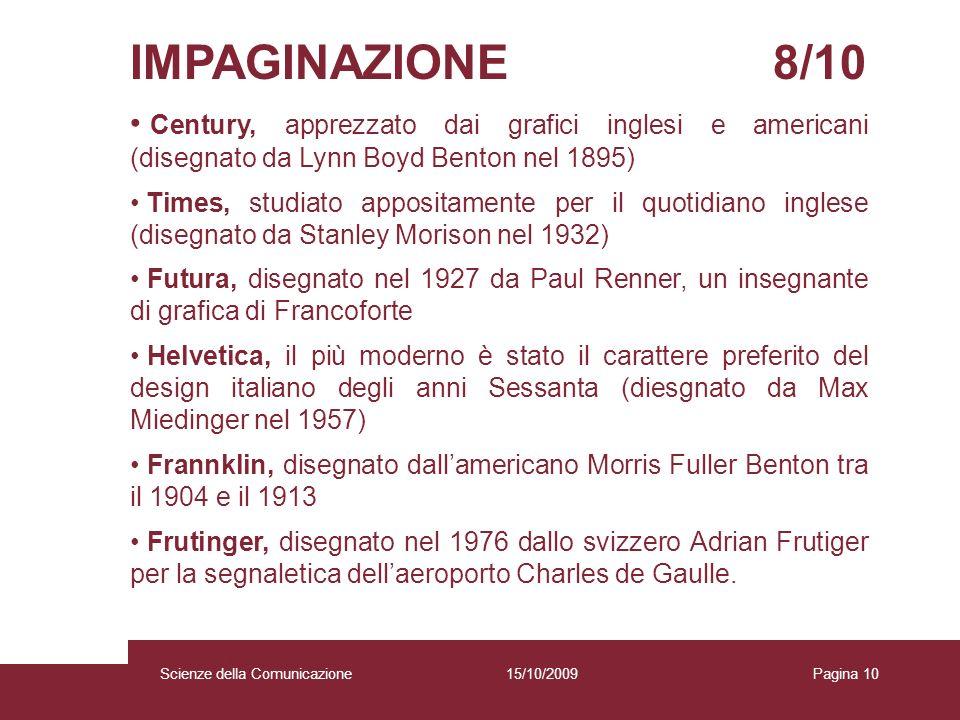 IMPAGINAZIONE 8/10 Century, apprezzato dai grafici inglesi e americani (disegnato da Lynn Boyd Benton nel 1895)