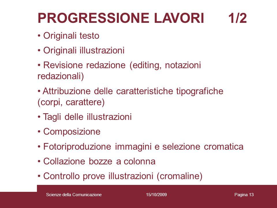 PROGRESSIONE LAVORI 1/2 Originali testo Originali illustrazioni