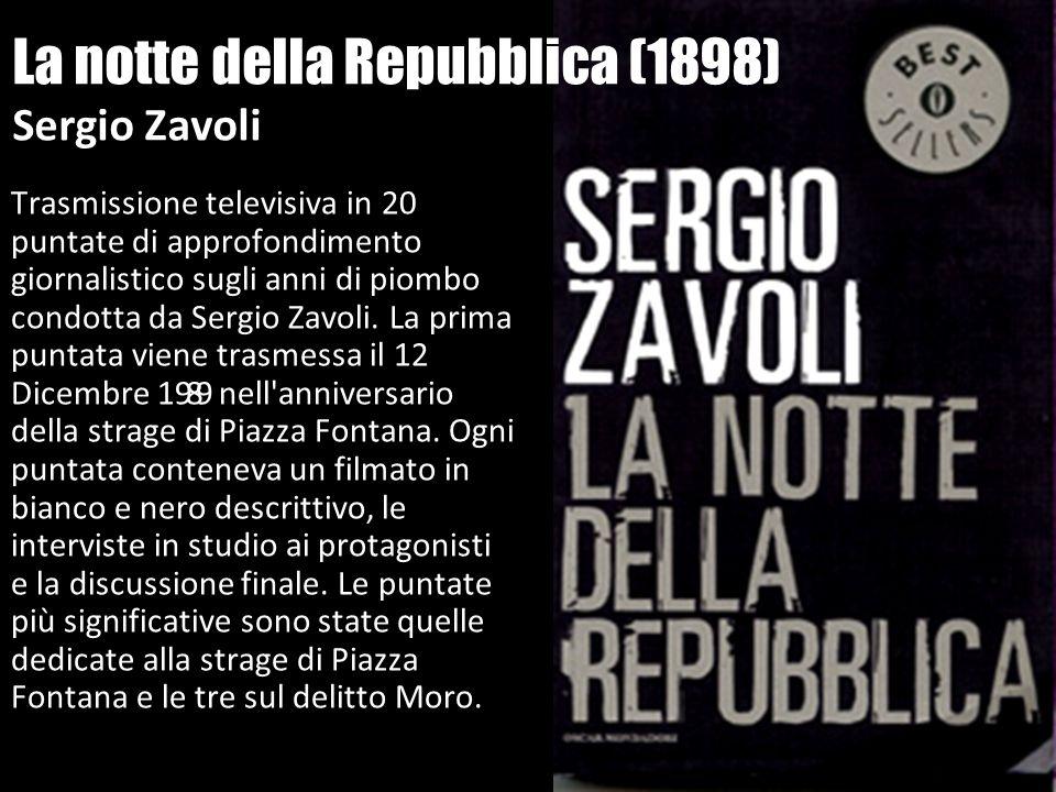 La notte della Repubblica (1898) Sergio Zavoli