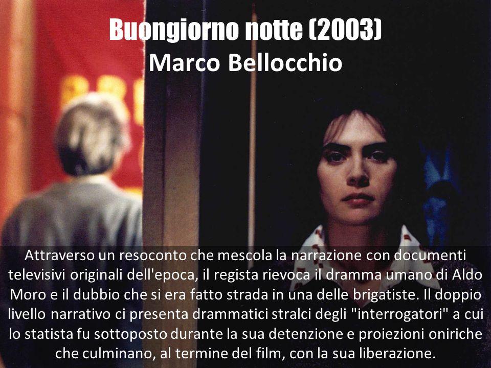 Buongiorno notte (2003) Marco Bellocchio
