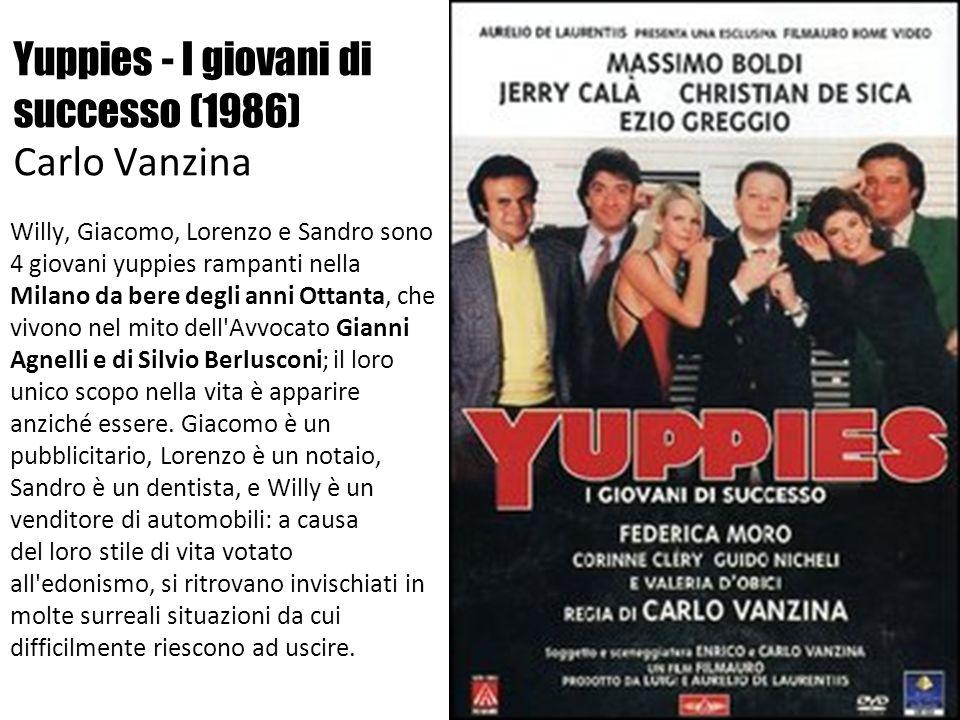 Yuppies - I giovani di successo (1986) Carlo Vanzina