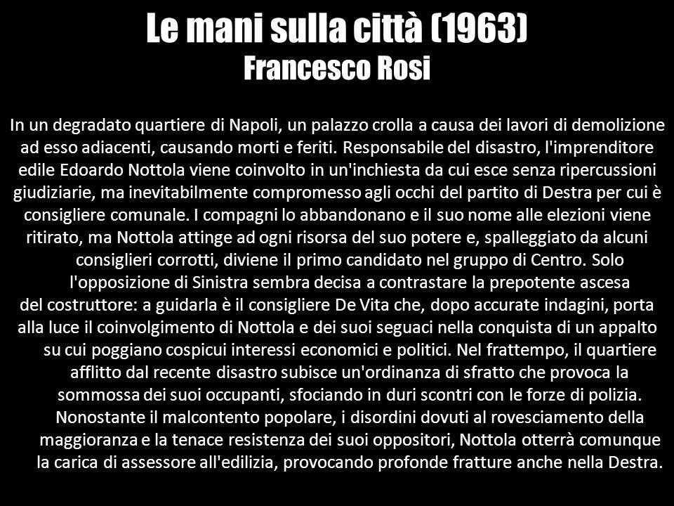 Le mani sulla città (1963) Francesco Rosi