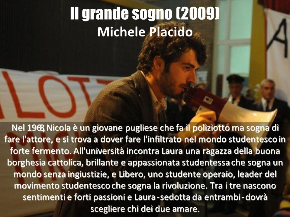 Il grande sogno (2009) Michele Placido