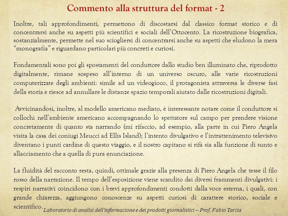 Commento alla struttura del format - 2