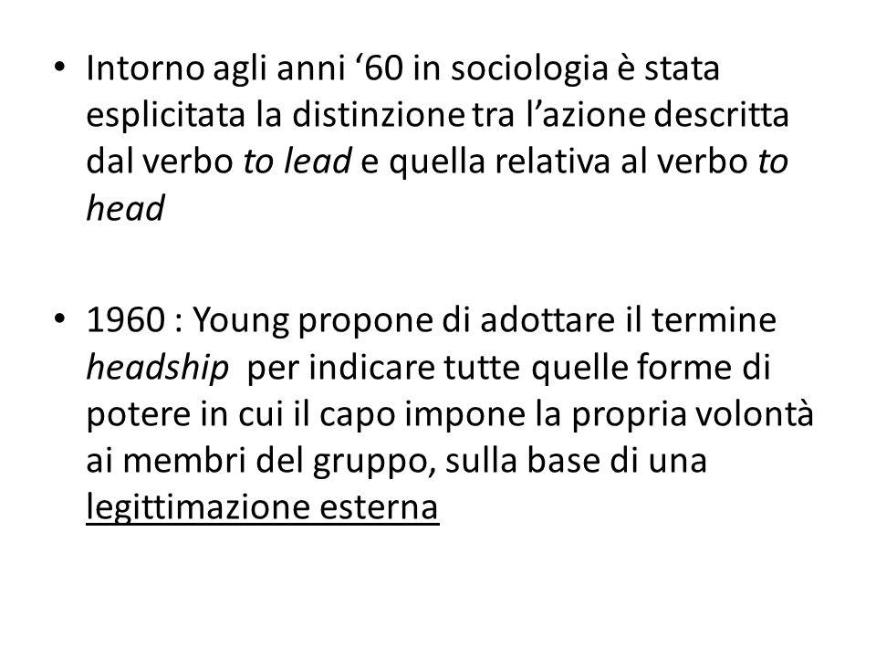 Intorno agli anni '60 in sociologia è stata esplicitata la distinzione tra l'azione descritta dal verbo to lead e quella relativa al verbo to head