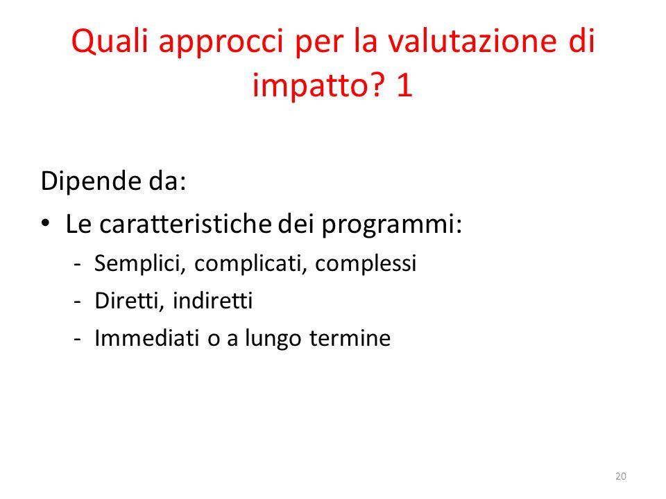 Quali approcci per la valutazione di impatto 1