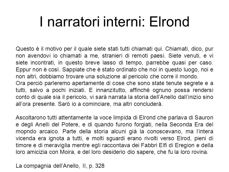 I narratori interni: Elrond