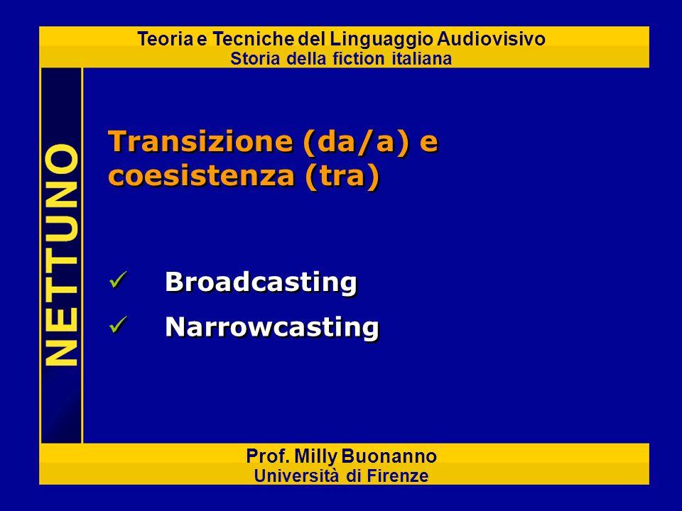 Transizione (da/a) e coesistenza (tra)