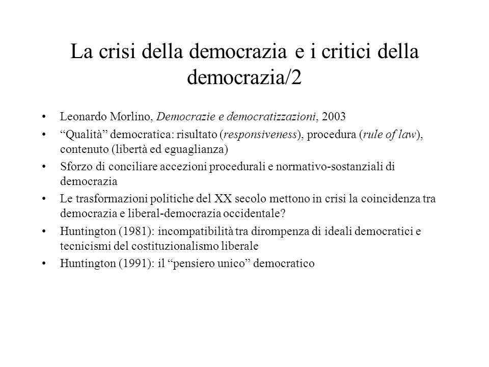 La crisi della democrazia e i critici della democrazia/2