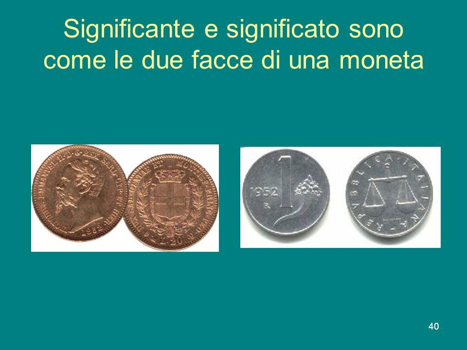 Significante e significato sono come le due facce di una moneta