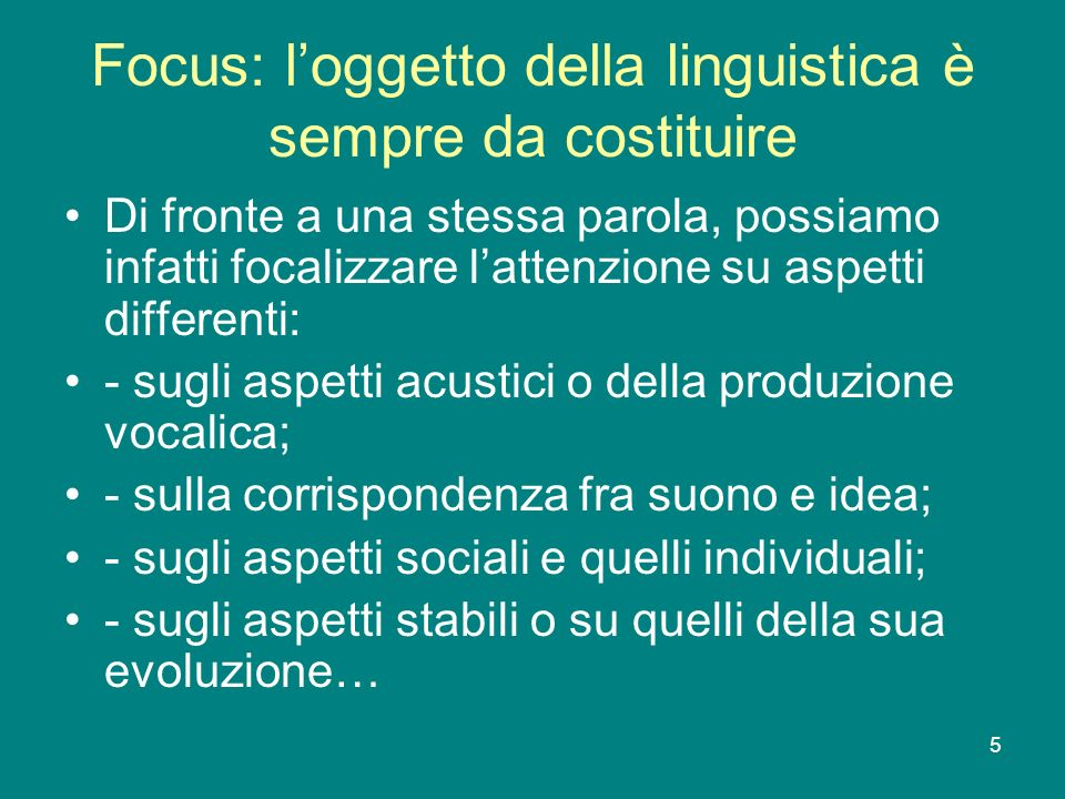 Focus: l'oggetto della linguistica è sempre da costituire