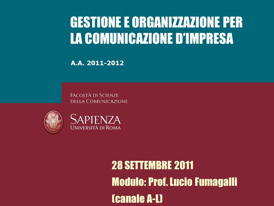 GESTIONE E ORGANIZZAZIONE PER LA COMUNICAZIONE D'IMPRESA