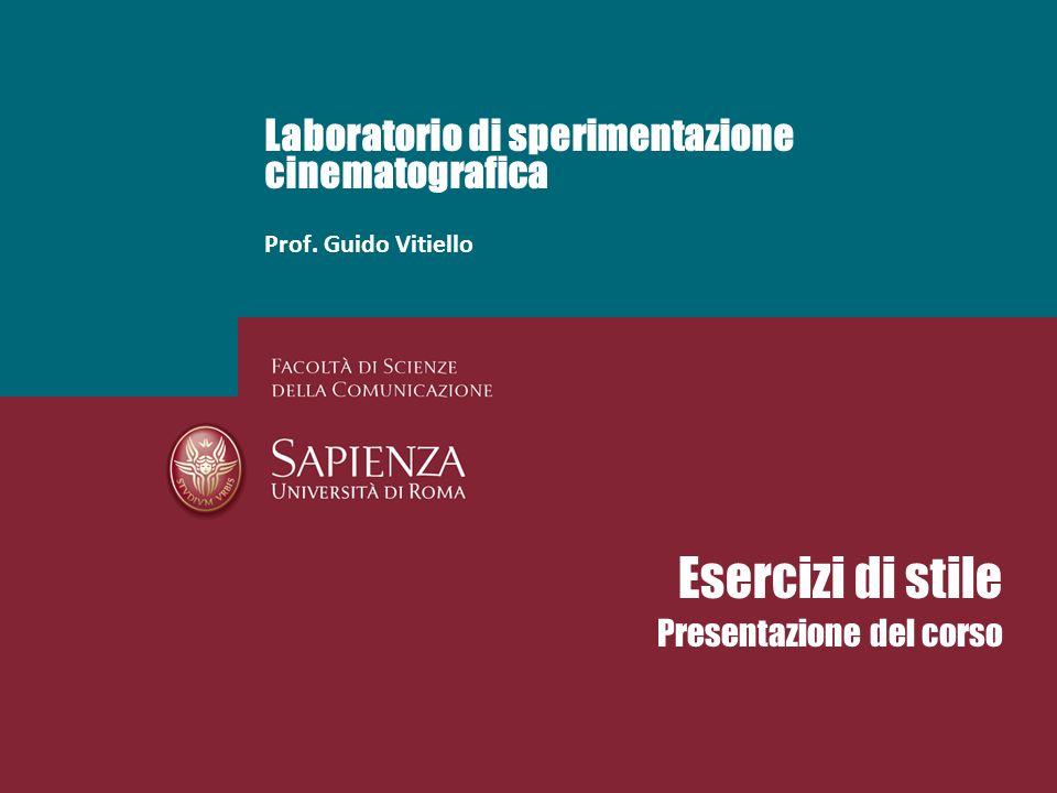 Laboratorio di sperimentazione cinematografica Prof. Guido Vitiello