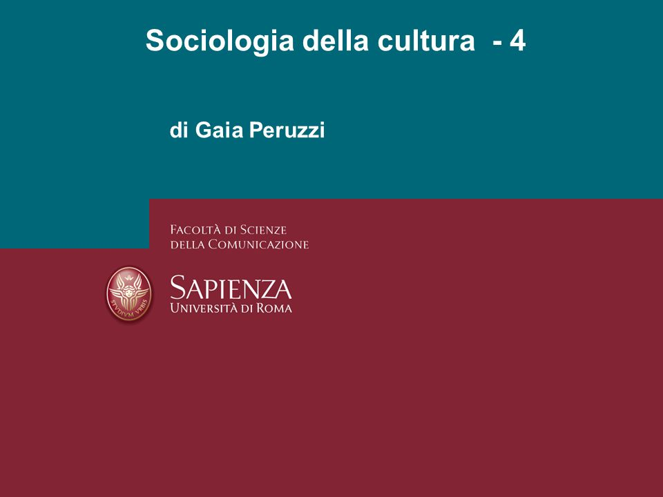 Sociologia della cultura - 4