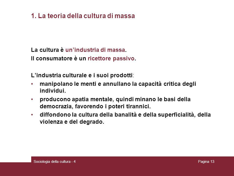 1. La teoria della cultura di massa
