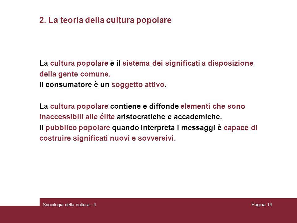 2. La teoria della cultura popolare