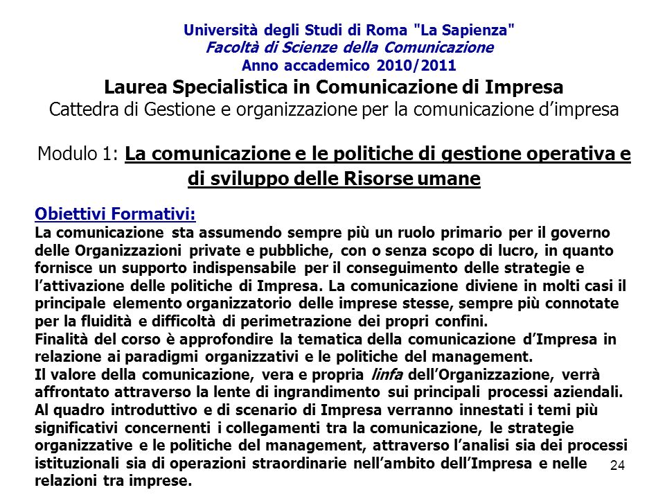 Università degli Studi di Roma La Sapienza Facoltà di Scienze della Comunicazione Anno accademico 2010/2011