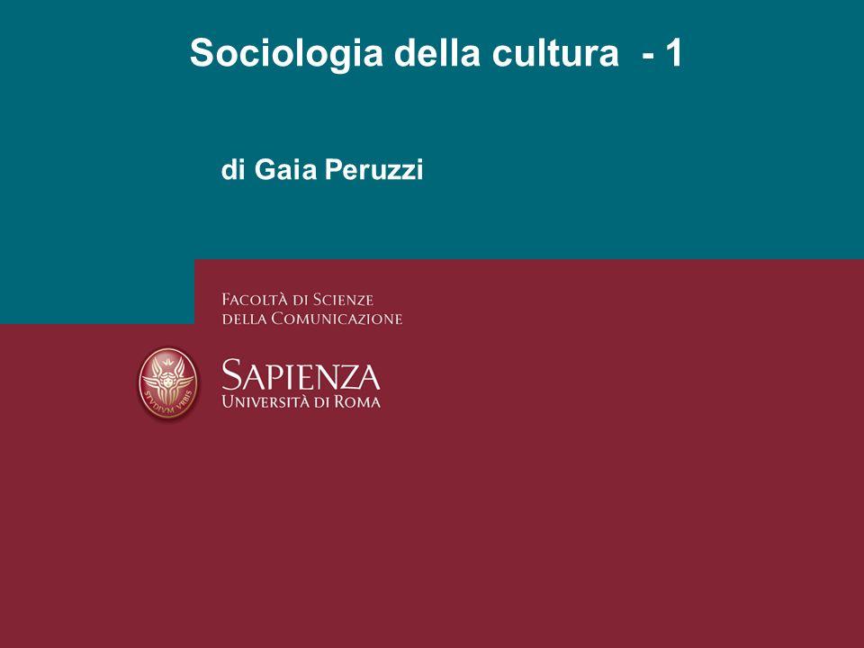 Sociologia della cultura - 1