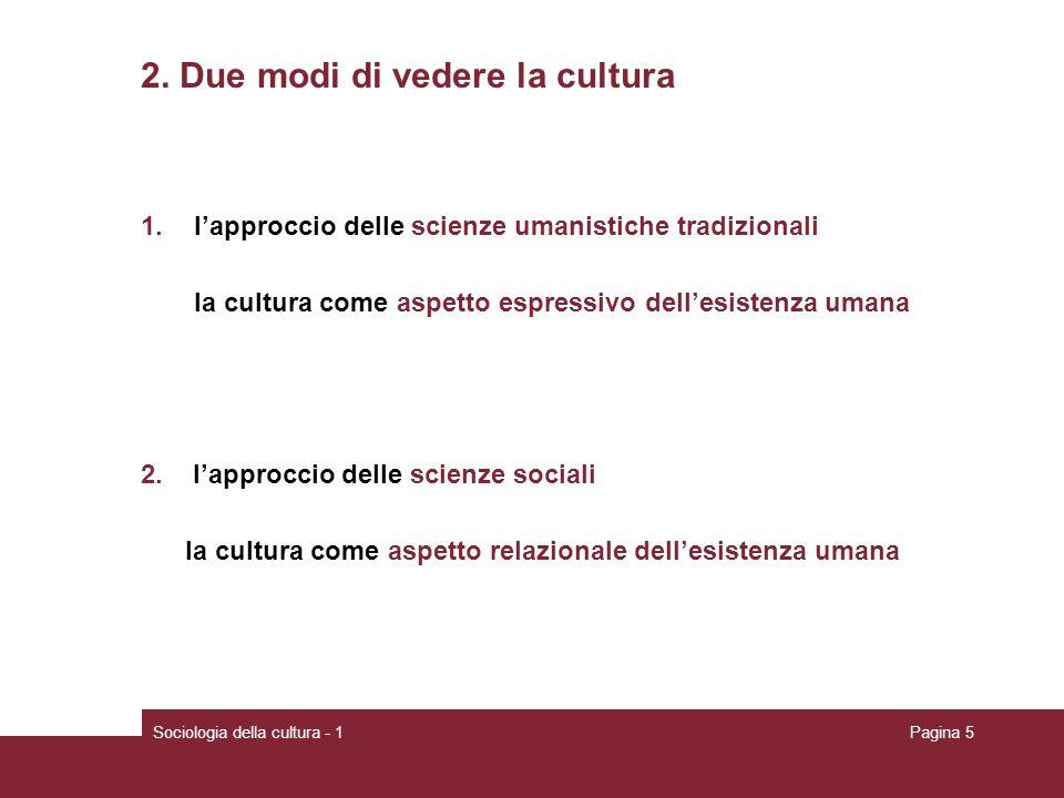 2. Due modi di vedere la cultura