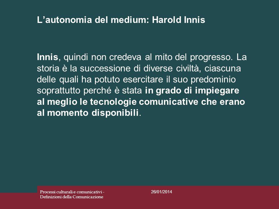 L'autonomia del medium: Harold Innis