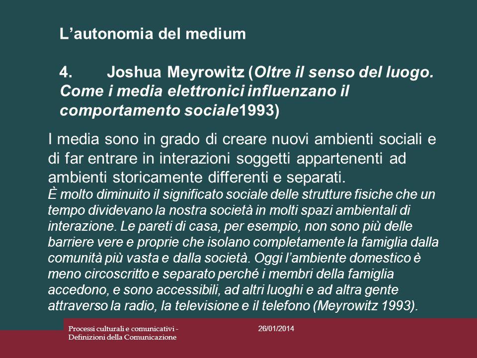 L'autonomia del medium 4. Joshua Meyrowitz (Oltre il senso del luogo