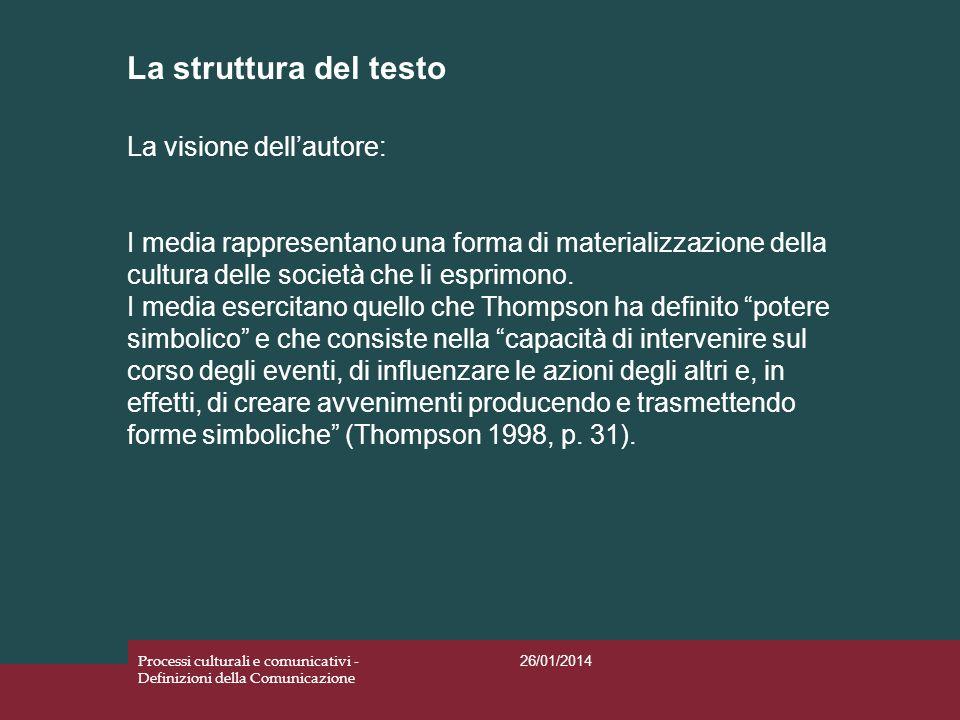 La struttura del testo La visione dell'autore: