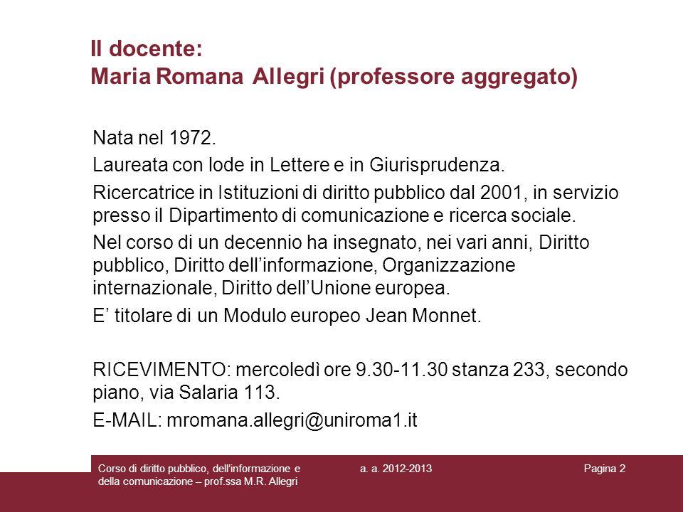 Il docente: Maria Romana Allegri (professore aggregato)