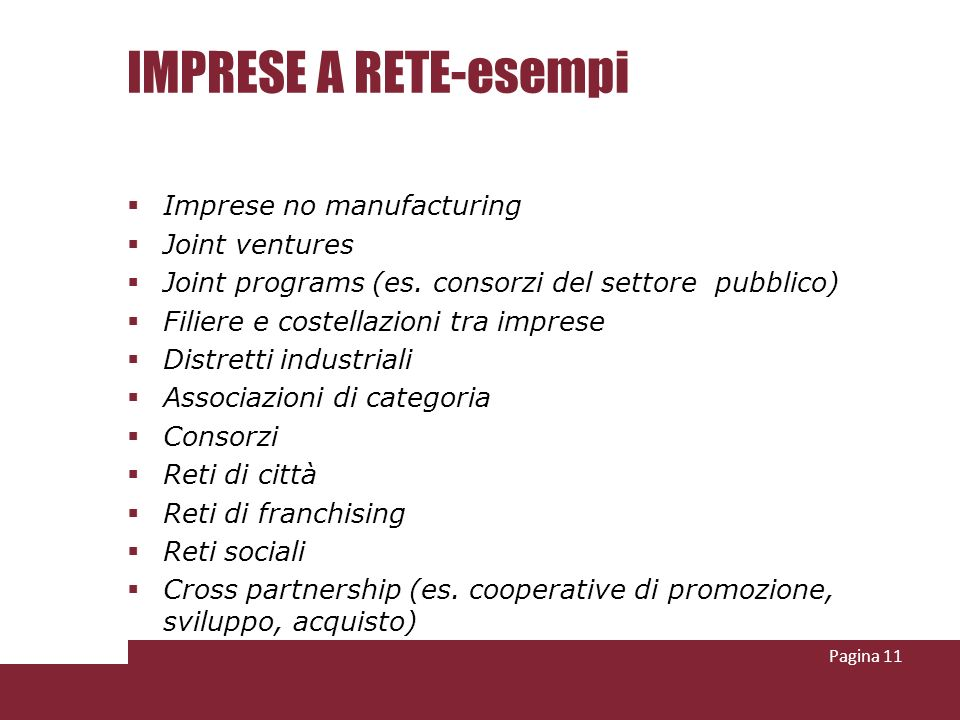 IMPRESE A RETE-esempi Imprese no manufacturing Joint ventures