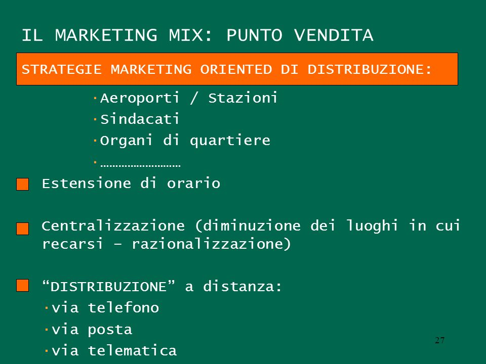 IL MARKETING MIX: PUNTO VENDITA