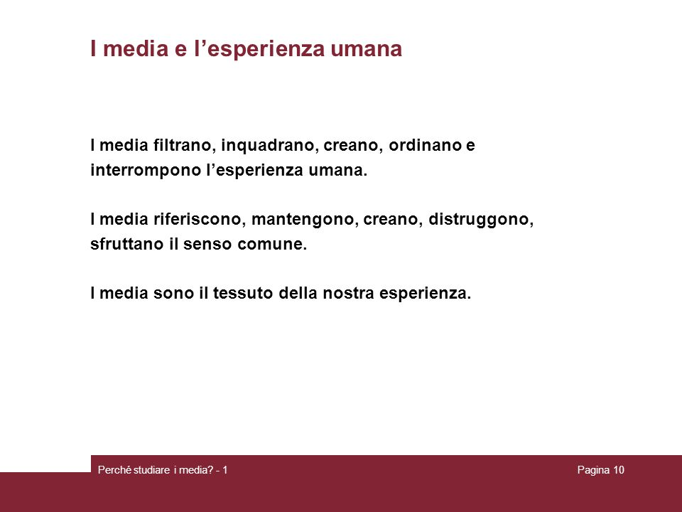 I media e l'esperienza umana