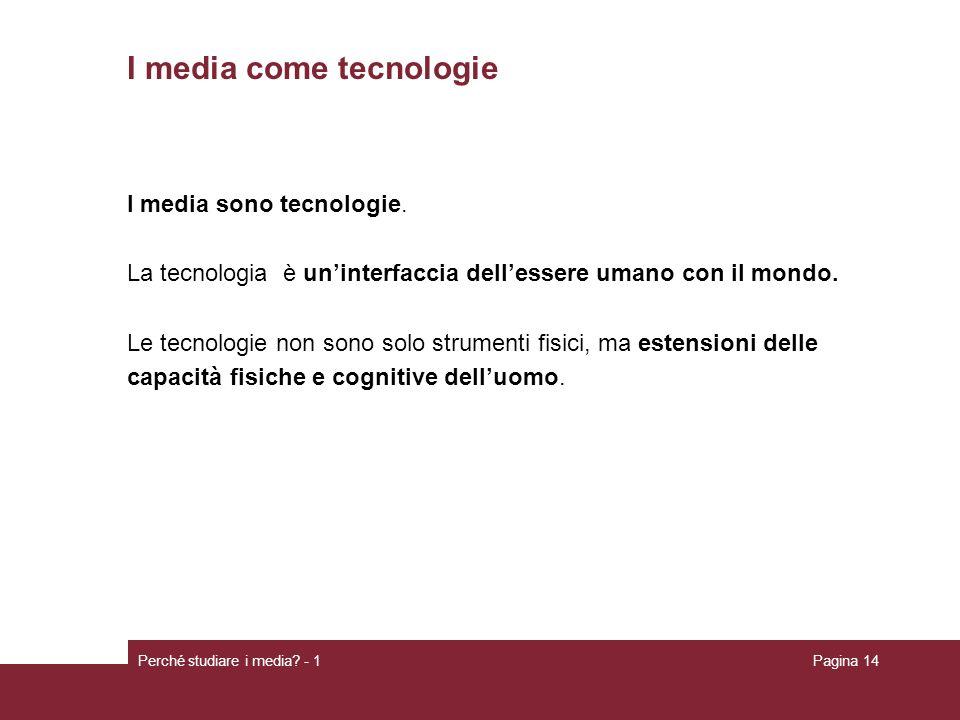 I media come tecnologie