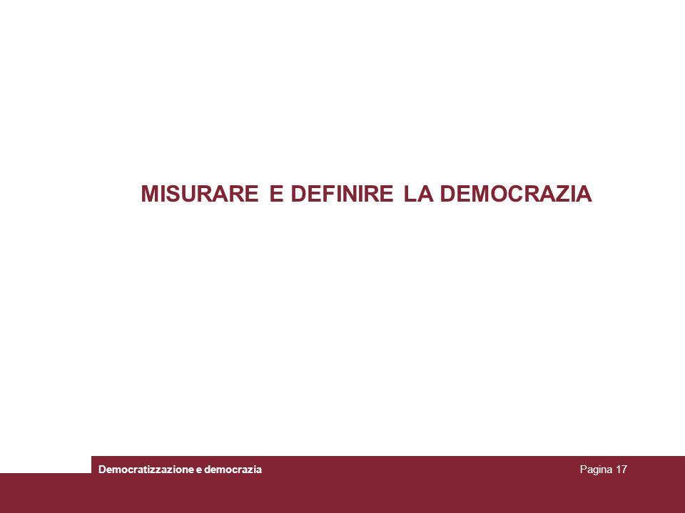 MISURARE E DEFINIRE LA DEMOCRAZIA