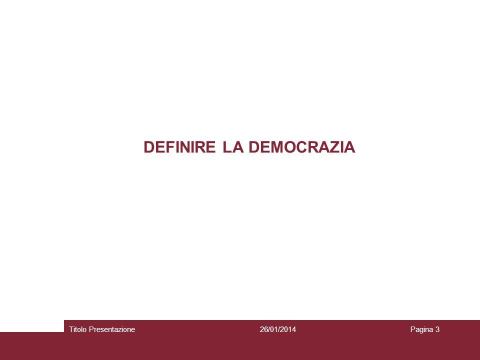 DEFINIRE LA DEMOCRAZIA