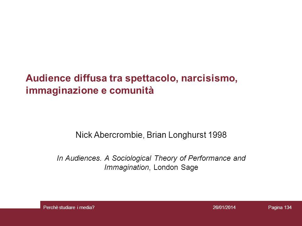 Audience diffusa tra spettacolo, narcisismo, immaginazione e comunità
