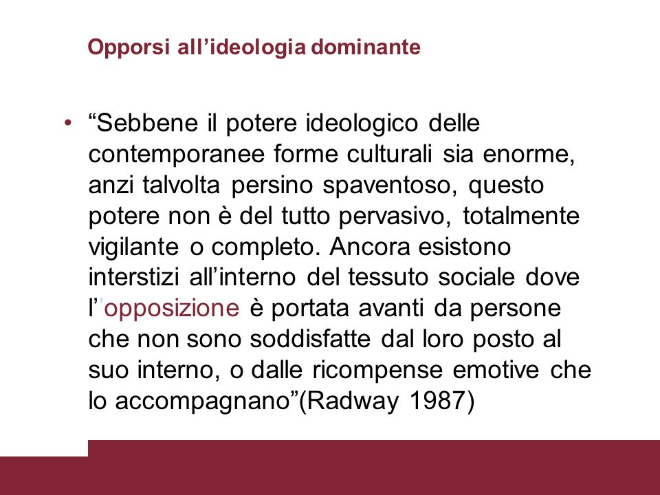 Opporsi all'ideologia dominante