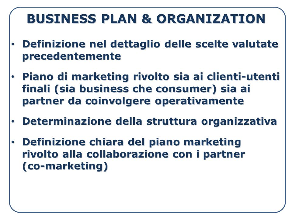 BUSINESS PLAN & ORGANIZATION