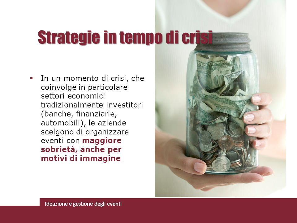 Strategie in tempo di crisi