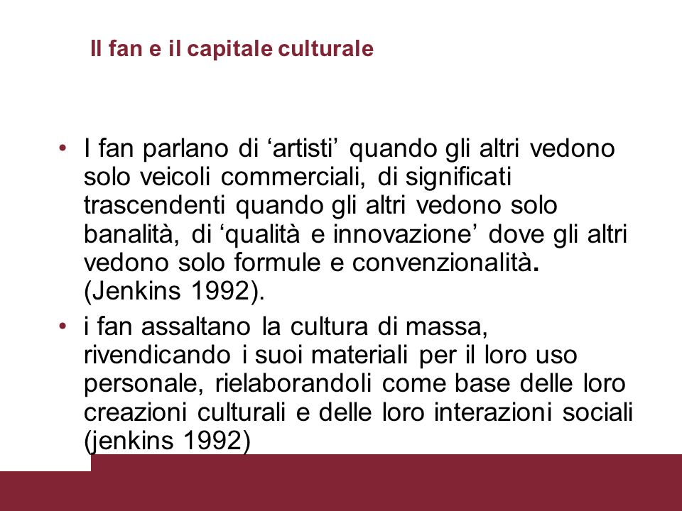 Il fan e il capitale culturale
