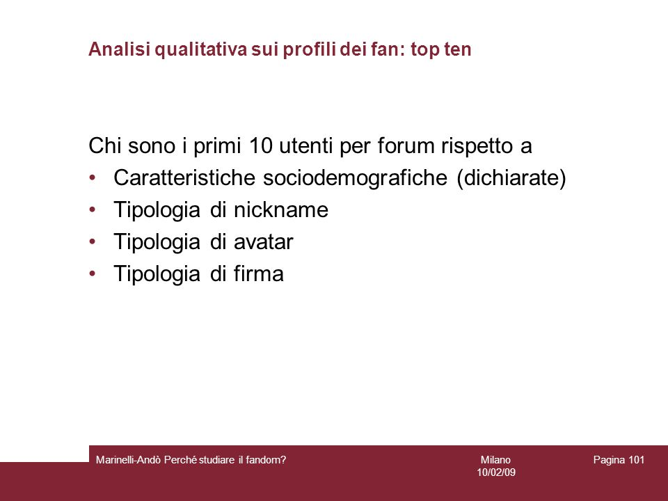 Analisi qualitativa sui profili dei fan: top ten