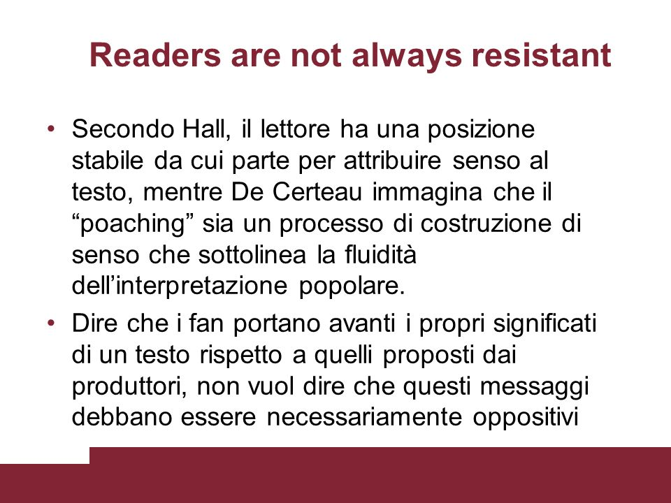 Readers are not always resistant