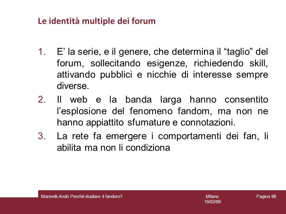 Le identità multiple dei forum
