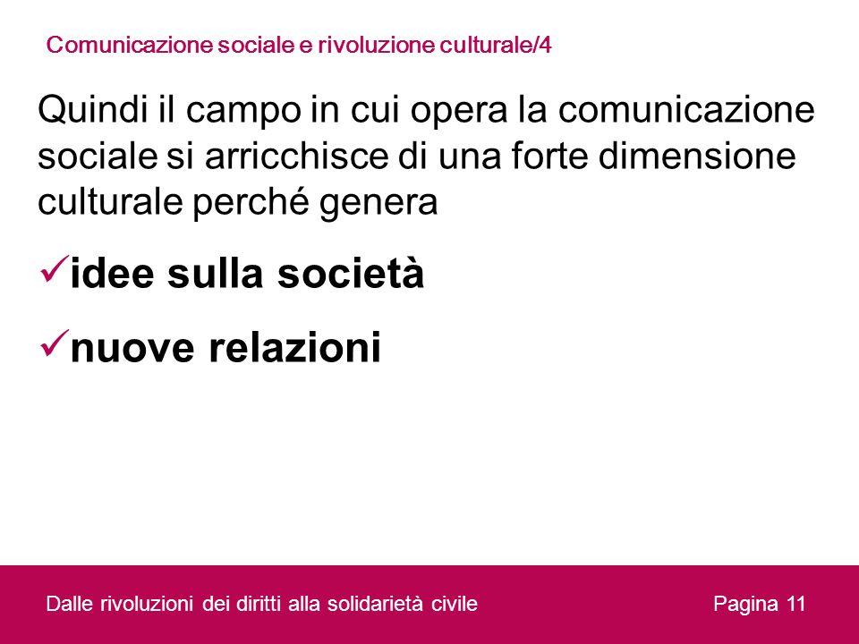 Comunicazione sociale e rivoluzione culturale/4