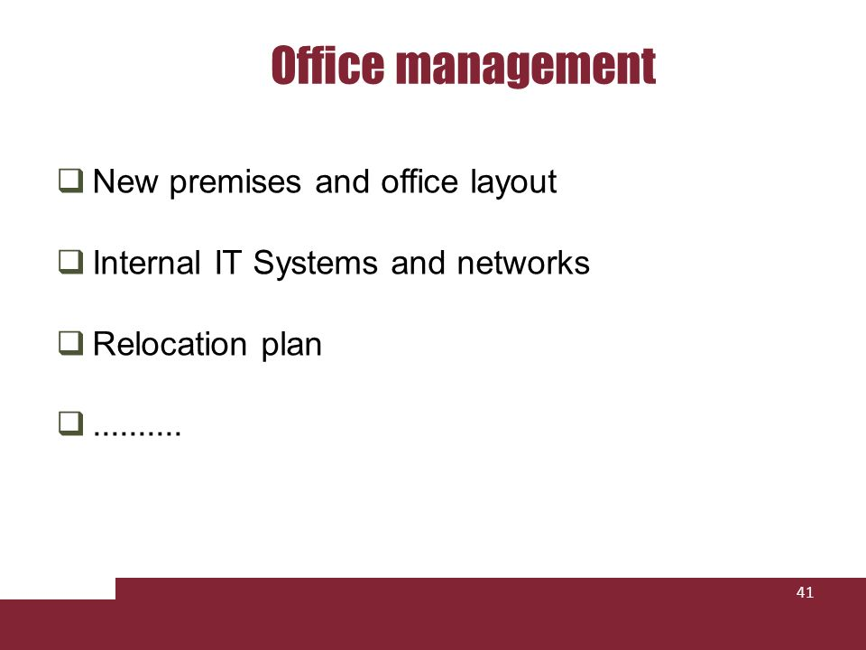 Office management New premises and office layout