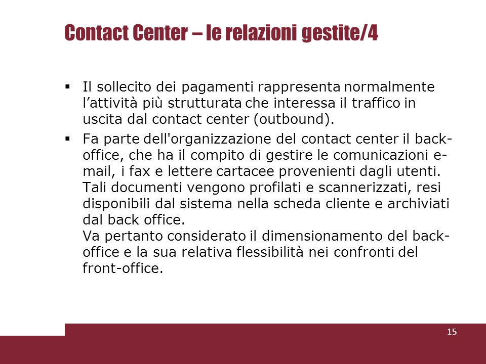 Contact Center – le relazioni gestite/4